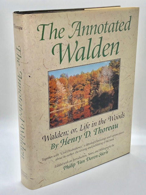 The Annotated Walden, or, Life in the Woods, Together with Civil Disobedience