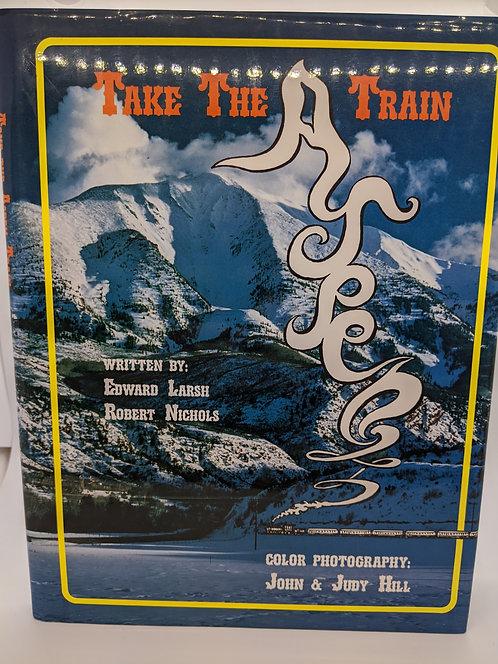 Take the Aspen Train