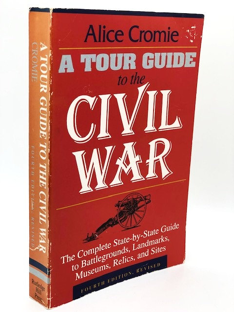 A Tour Guide to the Civil War, by Alice Cromie