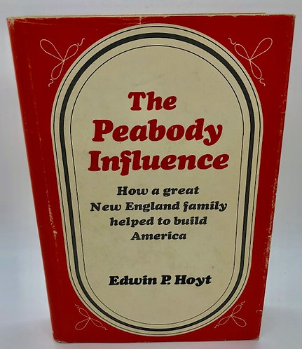 The Peabody Influence, by Edwin P. Hoyt