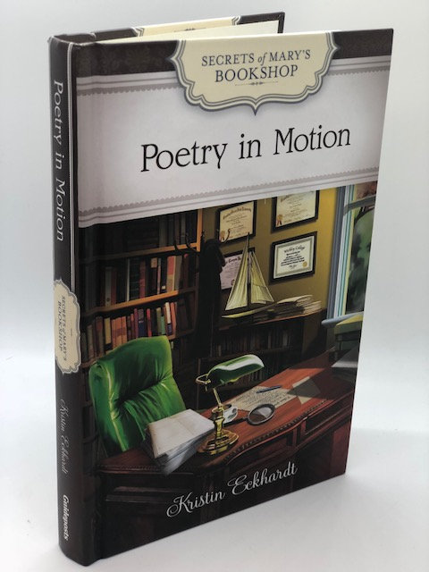 Poetry In Motion (Secrets of Mary's Bookshop), by Kristin Eckhardt