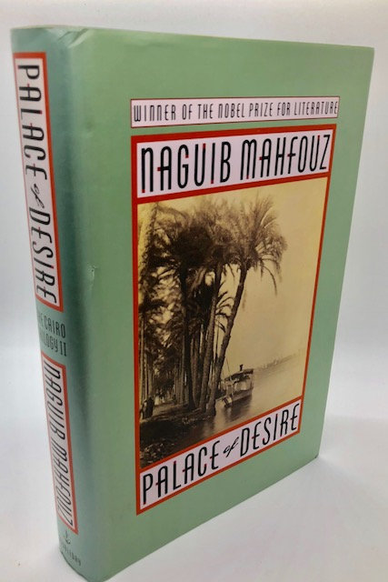 Palace of Desire: The Cairo Trilogy, Volume 2, by Naguib Mahfouz