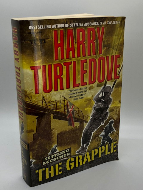 The Grapple (Settling Accounts, Book 3)  by Harry Turtledove