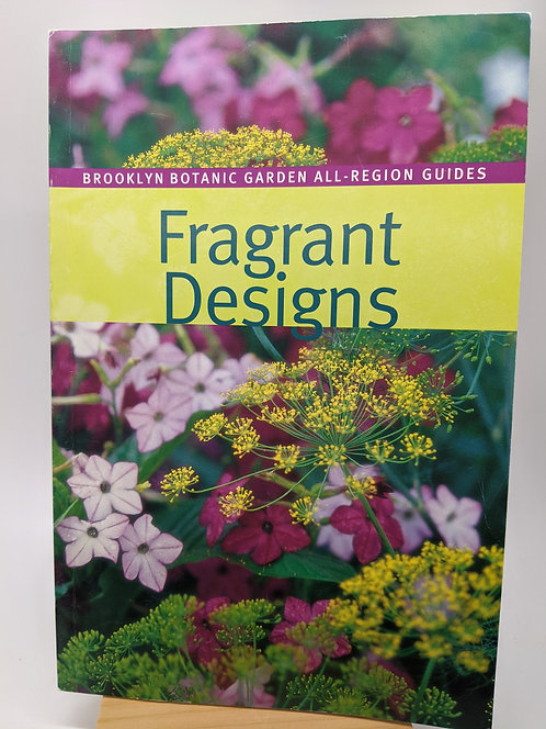 Fragrant Designs: Brooklyn Botanic Garden All-Region Guides