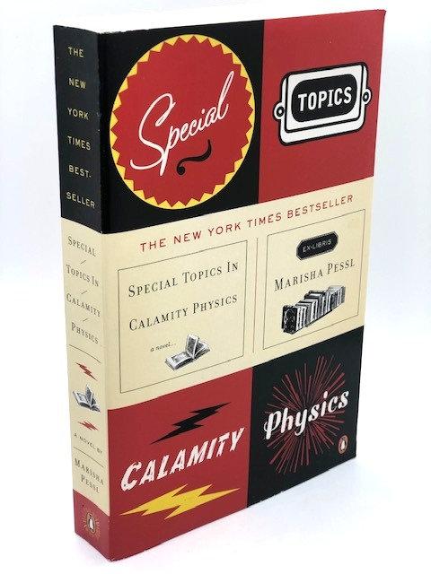 Special Topics in Calamity Physics, by Marisha Pessl
