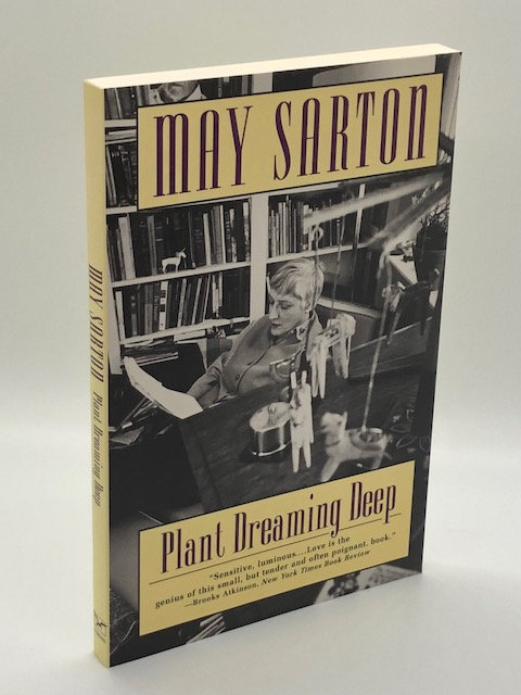 Plant Dreaming Deep: A Journal, by May Sarton