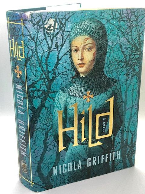Hild: A Novel, by Nicola Griffith