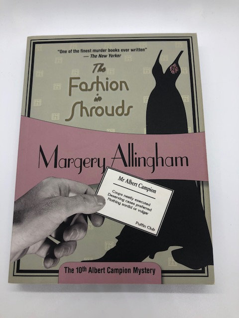 The Fashion in Shrouds (Albert Campion Mystery Book 10), Margery Allingham.