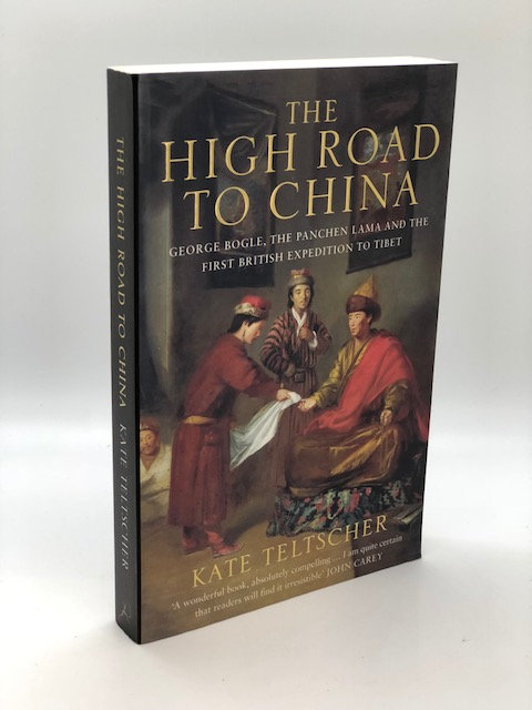 The High Road to China (First British Expedition to Tibet)