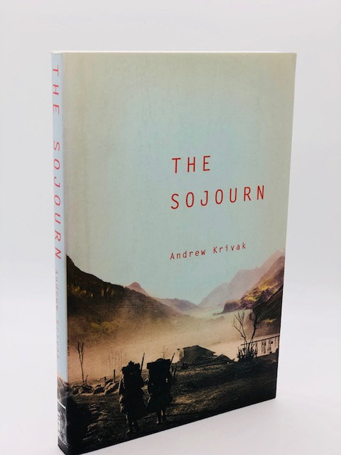 The Sojourn, by Andrew Krivak