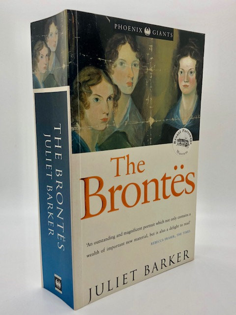 The Brontes, by Juliet Barker
