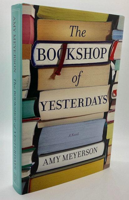 The Bookshop of Yesterdays: A Novel, by Amy Meyerson