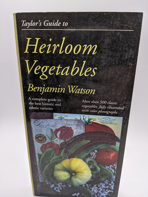 Taylor's Guide to Heirloom Vegetables