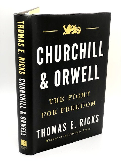 Churchill & Orwell: The Fight for Freedom, by Thomas E. Ricks