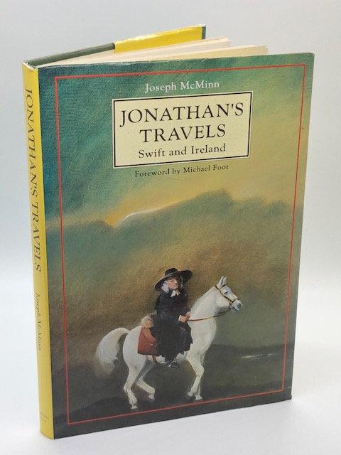 Jonathan's Travels: Swift and Ireland, by Joseph McMinn