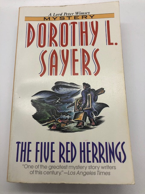 The Five Red Herrings (A Lord Peter Wimsey Mystery) by Dorothy Sayers