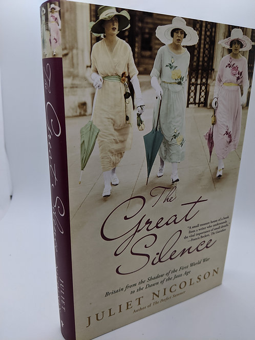 The Great Silence: Britain from the Shadow of WWI to the Dawn of the Jazz Age