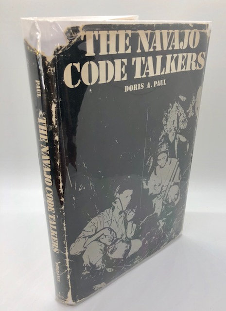 The Navajo Code Talkers, by Doris A. Paul