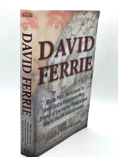 David Ferrie: Mafia Pilot, Participant In Anti-Castro Bioweapon Plot