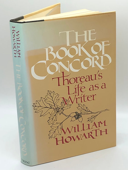 The Book of Concord: Thoreau's Life As A Writer