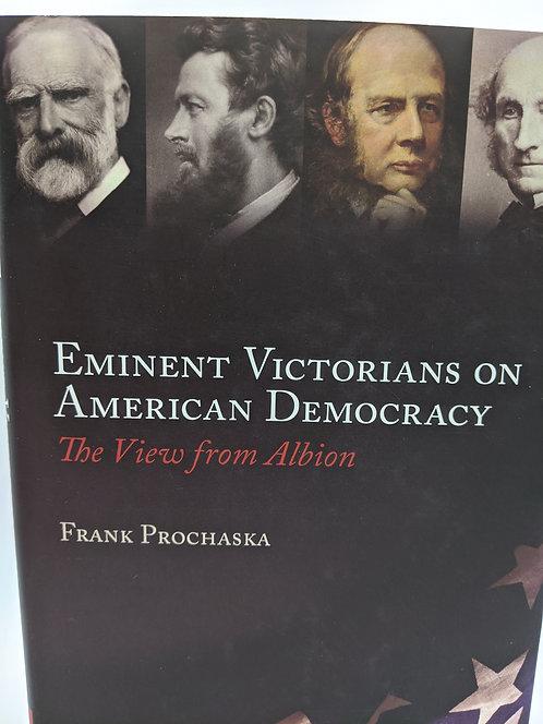 Eminent Victorians on American Democracy