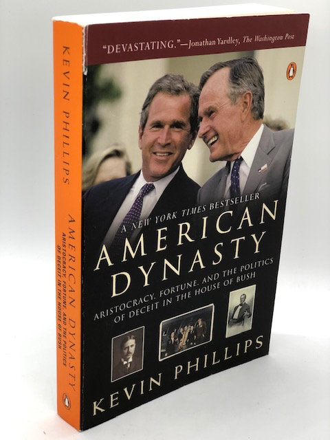 American Dynast, by Kevin Phillips