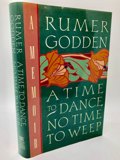A Time to Dance, No Time to Weep: A Memoir, by Rumer Godden