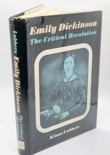 Emily Dickinson: The Critical Revolution, by Klaus Lubbers