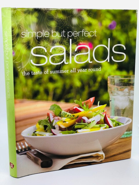Simple But Perfect Salads: A Taste of Summer All Year Round
