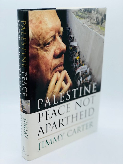 Palestine: Peace Not Apartheid, by Jimmy Carter