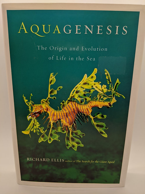 Aquagenesis: The Origin and Evolution of Life in the Sea
