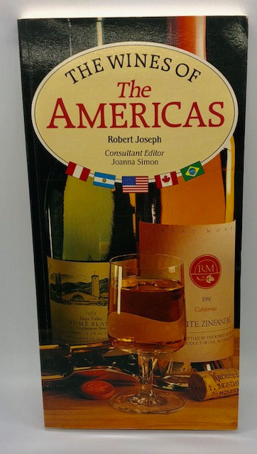 The Wines of The Americas, by Robert Joseph