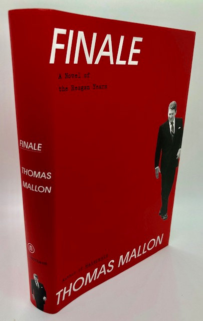 Finale: A Novel of the Reagan Years, by Thomas Mallow