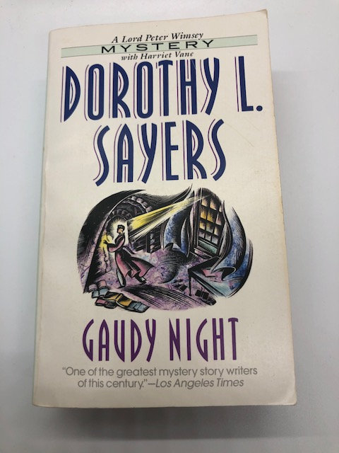 Gaudy Night (A Lord Peter Wimsey Mystery) by Dorothy Sayers
