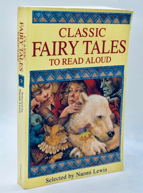 Classic Fairy Tales to Read Aloud