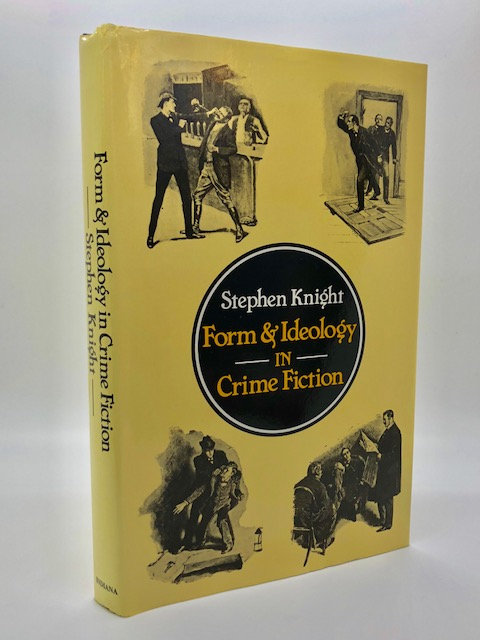 Form & Ideology In Crime Fiction, by Stephen Knight