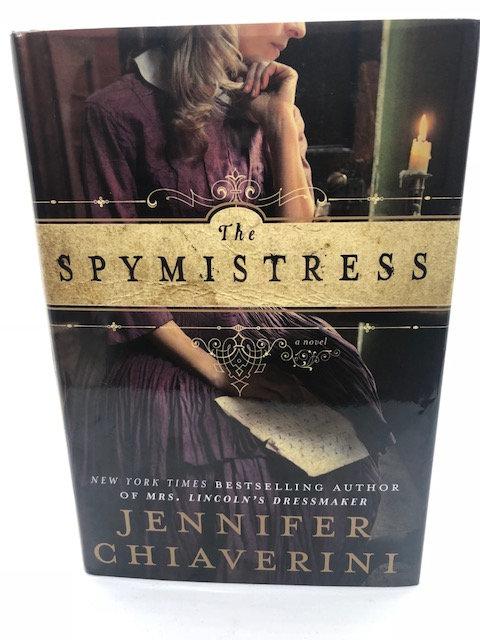 The Spymistress, by Jennifer Chiaverini