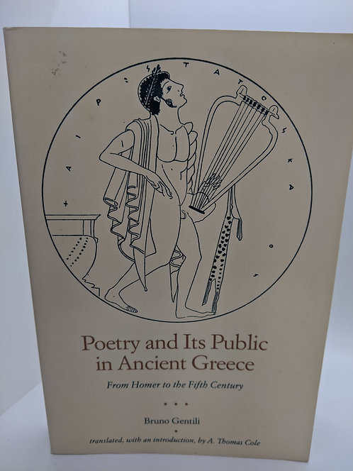 Poetry and its Public in Ancient Greece: From Homer to the Fifth Century