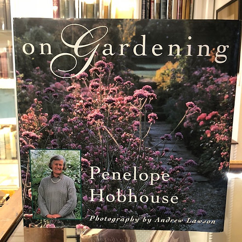 On Gardening, by Penelope Hobhouse