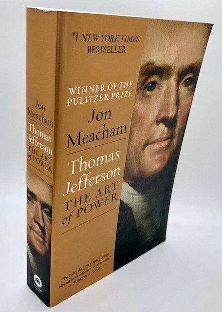 Thomas Jefferson: The Art of Power, by John Meachem (Paperback)