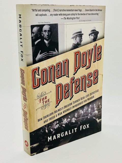 Conan Doyle for the Defense, by Margalit Fox