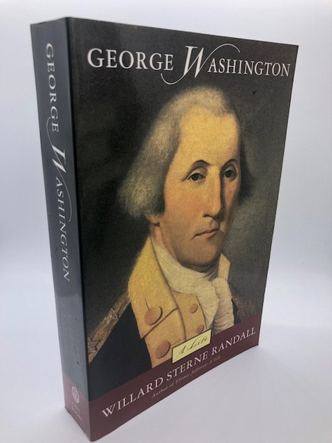 George Washington: A Life, by Willard Sterne Randall