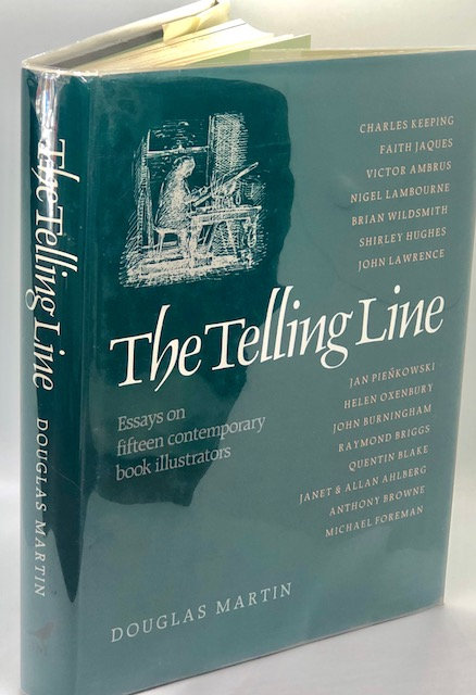 The Telling Line: Essays on Fifteen Contemporary Book Illustrators
