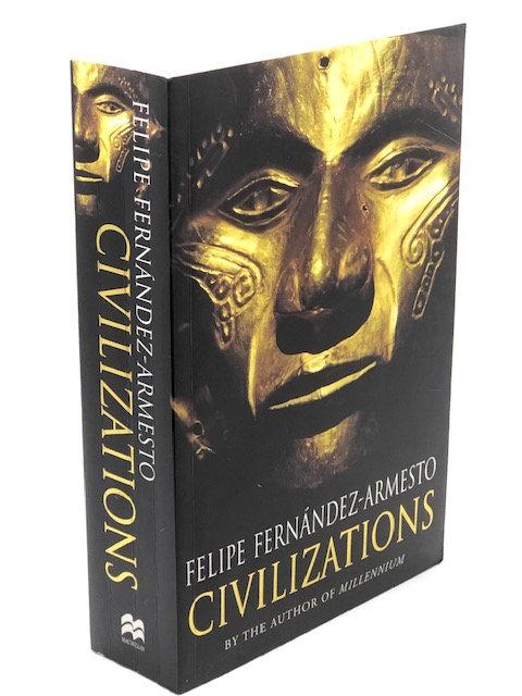 Civilizations, by Felipe Fernandez-Armesto