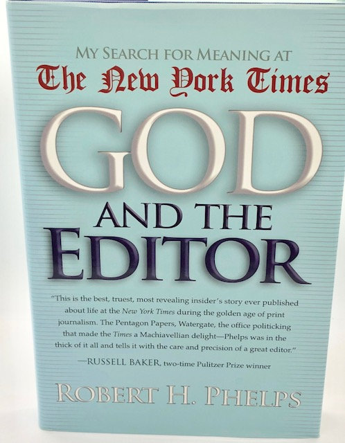 God and The Editor: My Search For Meaning At The New York Times