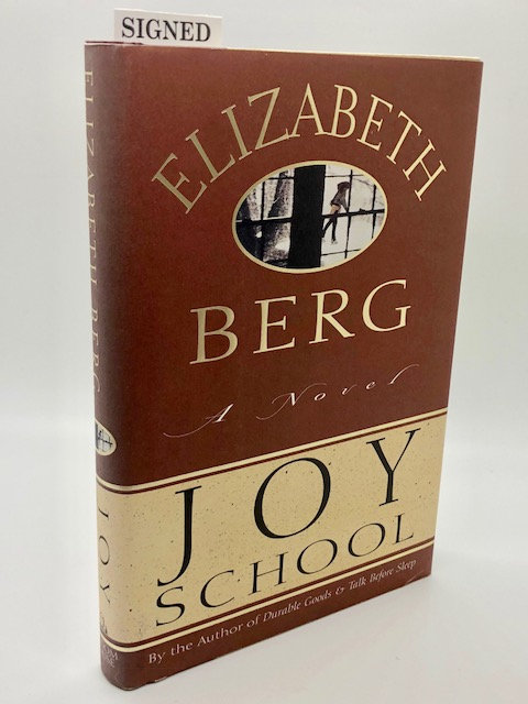 Joy: A Novel, by Elizabeth Berg