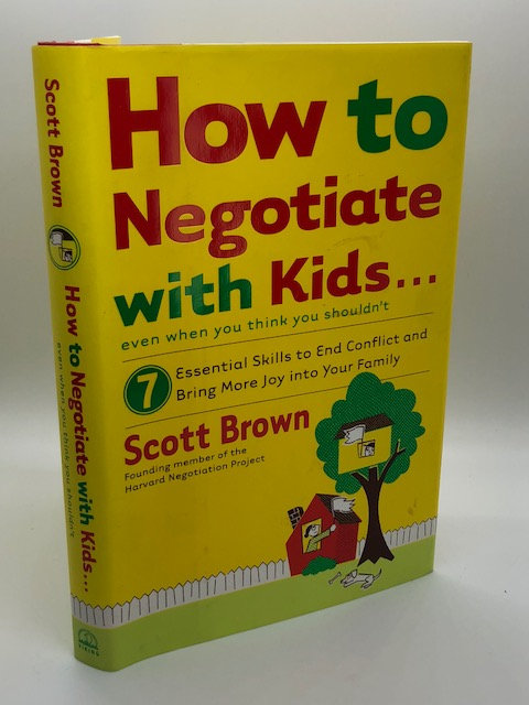 How to Negotiate With Kids... Even When You Think You Shouldn't
