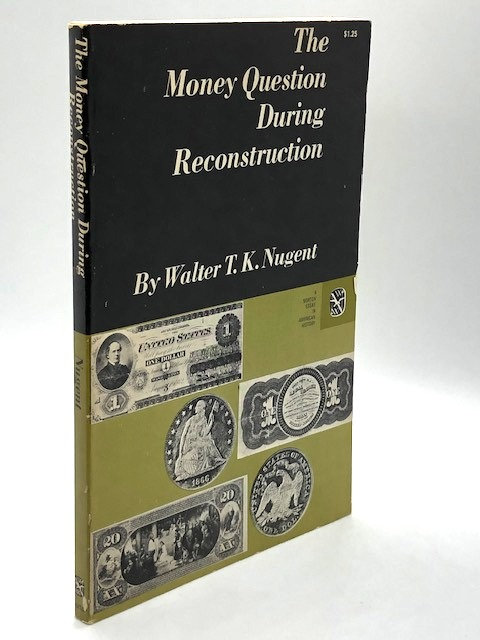 The Money Questions During Reconstruction
