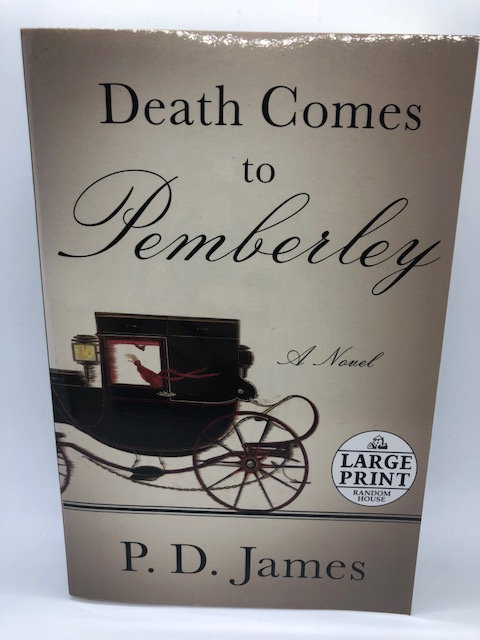 Death Comes to Pemberley, by P.D. James