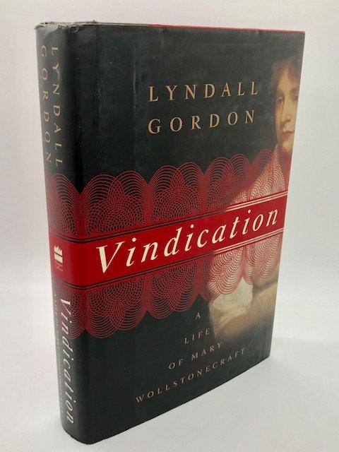 Vindication: A Life of Mary Wollstonecraft, by Lyndall Gordon